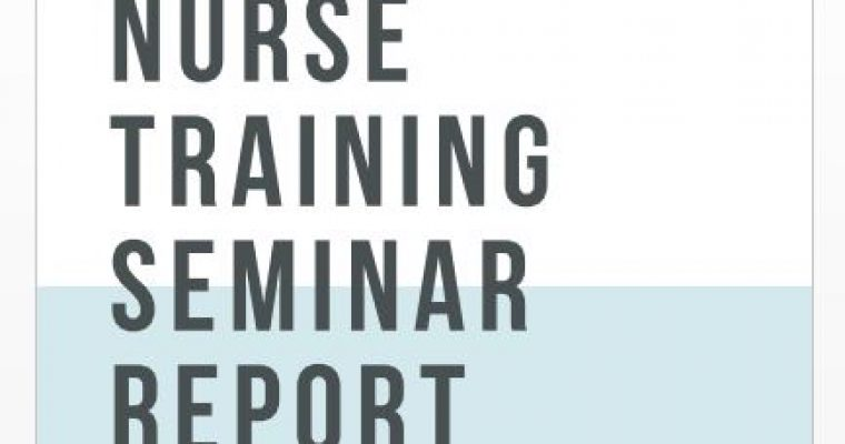 Nurse Training Seminar Report – 2018